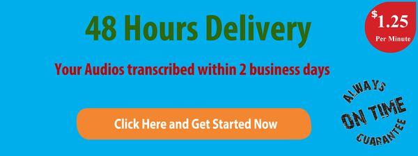48 Hour Transcription Services
